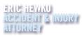Eric Hewko - Accident & Injury Attorney